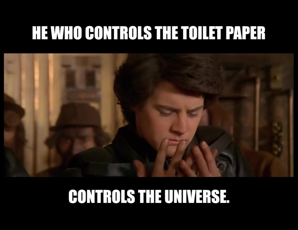 He who controls the toilet paper controls the universe, par Benoit Gerbet.